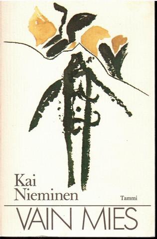 Nieminen, Kai: Vain mies : runoja Kirja