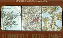 Alanen, Timo & Kepsu, Saulo: Kuninkaan kartasto Suomesta 1776-1805 : Konungens kartverk från Finland