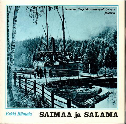 Riimala, Erkki: Saimaa ja Salama