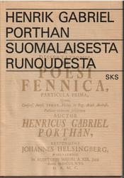 Porthan, Henrik Gabriel: Suomalaisesta runoudesta