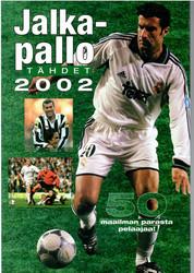 Jalkapallotähdet 2002 - 50 maailman parasta pelaajaa!