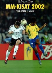 Jalkapallon MM-kisat 2002 : Etelä-Korea / Japani