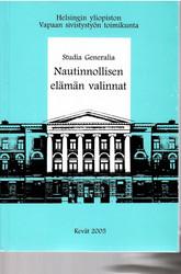 Pesonen, Miia & Westermarck, Harri (toim.): Nautinnollisen elämän valinnat