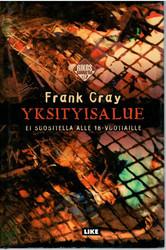 Cray, Frank: Yksityisalue