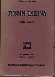 Hardy, Thomas:  Tessin tarina : romaani