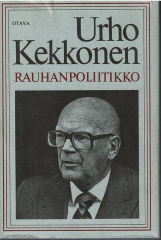 Korhonen, Keijo:  Urho Kekkonen - rauhanpoliitikko