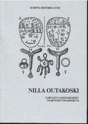 Outakoski, Nilla: Lars Levi Laestadiuksen saarnojen maahiskuva verrattuna Kaaresuvannon nomadien maahiskäsityksiin