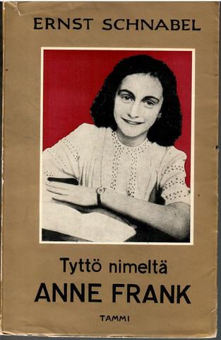 Schnabel, Ernst:  Tyttö nimeltä Anne Frank
