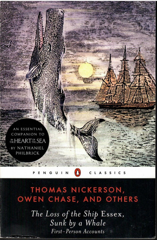 Chase, Owen & Nickerson Thomas: The Loss of the Ship Essex Sunk By a Whale