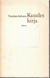 Anhava, Tuomas:  Kuudes kirja