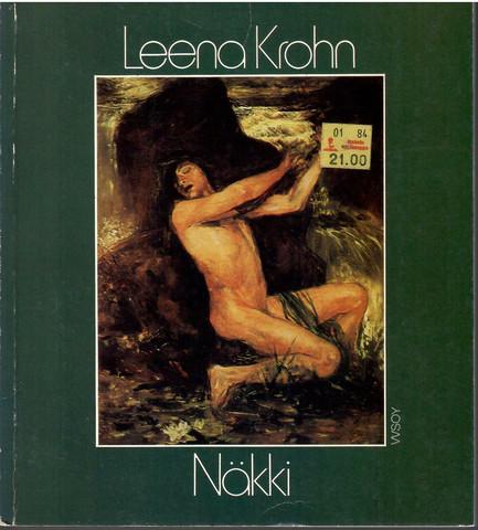 Krohn, Leena:  Näkki : kertomus vesirajasta