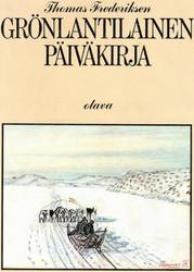 Frederiksen, Thomas: Grönlantilainen päiväkirja - Oqaluttuat misigisallu
