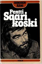 Saarikoski, Pentti: Ihmisen ääni