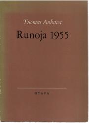 Anhava, Tuomas: Runoja 1955