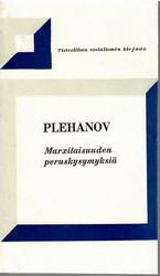 Plehanov, Georgi: Marxilaisuuden peruskysymyksiä