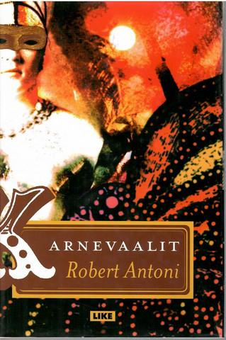 Antoni, Robert: Karnevaalit