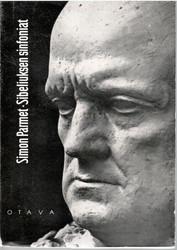 Parmet, Simon:  Sibeliuksen sinfoniat : ajatuksia musiikin tulkinnasta