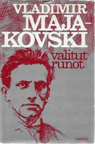 Majakovski, Vladimir: Valitut runot