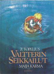 Topelius, Zacharias:  Valtterin seikkailut