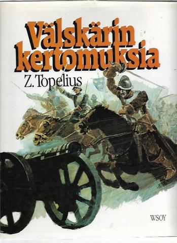 Topelius, Z.: Välskärin kertomuksia