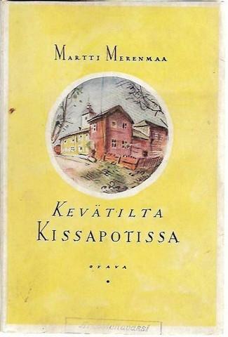 Merenmaa, Martti: Kevätilta Kissapotissa - tarinoita