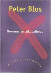 Blos, Peter: Nuoruusiän alkuvaiheet - kliinisiä tutkimuksia