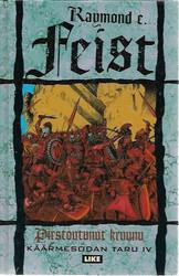 Feist, Raymond C.: Pirstoutunut kruunu