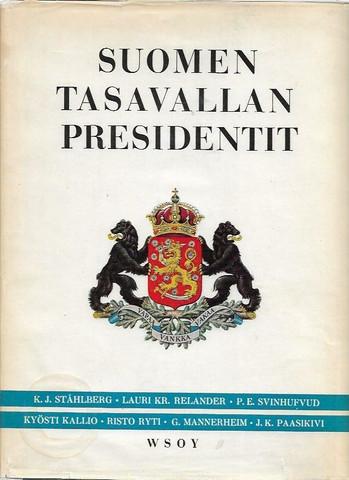 Kekkonen, Urho et.al.: Suomen tasavallan presidentit