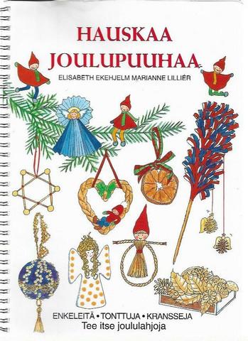 Ekehjelm, Elisabeth & Lillier, Marianne: Hauskaa joulupuuhaa