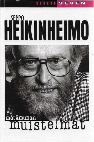 Heikinheimo, Seppo: Mätämunan muistelmat