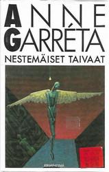 Garreta, Anne: Nestemäiset taivaat