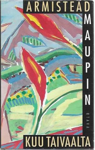 Maupin, Armistead: Kuu taivaalta
