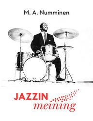 Numminen, M. A.: Jazzin meining
