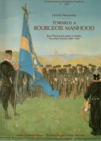 Meinander, Henrik: Towards a bourgeois manhood