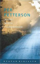 Petterson, Per: Miehet minun tilanteessani