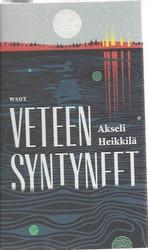 Heikkilä, Akseli: Veteen syntyneet