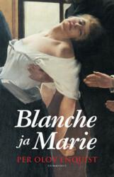 Enquist, Per Olov: Blanche ja Marie