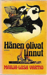 Vartio, Marja-Liisa: Hänen olivat linnut