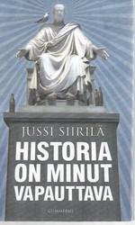 Siirilä, Jussi: Historia on minut vapauttava