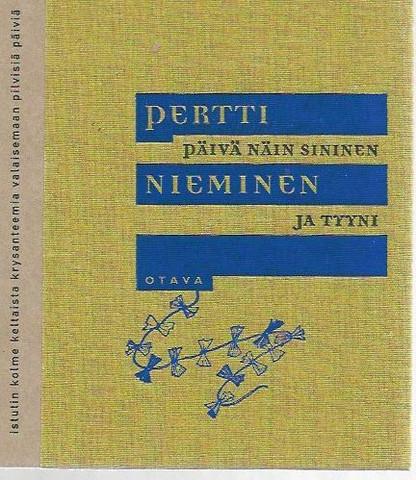 Nieminen, Pertti: Päivä näin sininen ja tyyni : runoja
