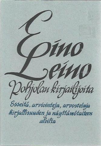 Peltonen, Aarre M. (toim.): Eino Leino Pohjolan kirjailijoita