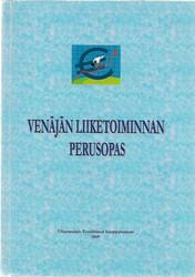 Tiri, Mirja (toim.): Venäjän liiketoiminnan perusopas