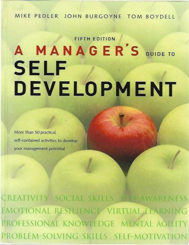 Mike Peder, John Burgoyne, Tom Boydell: A Manager's guide to self development