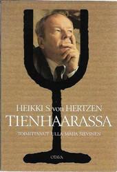 Sievinen, Ulla-Maija (toim.): Heikki S. von Hertzen tienhaarassa