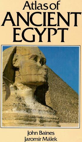 Baines, John & Málek, Jaromír: Atlas of ancient Egypt