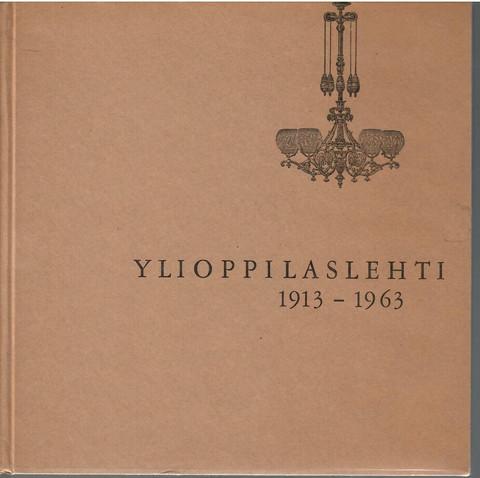 Klinge, Matti & Tiusanen, Timo: Ylioppilaslehti 1913-1963