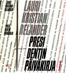 Relander, Lauri Kristian: Presidentin päiväkirja I-II