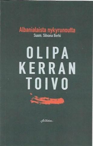 Berki, Silvana (suom.): Olipa kerran toivo. Albanialaista nykyrunoutta