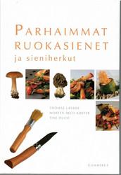 Læssøe, Thomas & Køster, Morten Bech & Duch, Tine: Parhaimmat ruokasienet ja sieniherkut