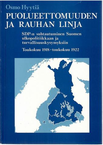 Hyytiä, Osmo: Puolueettomuuden ja rauhan linja
